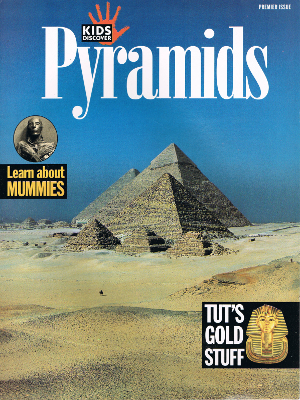 PYRAMIDS cover of Kids Discover Magazine